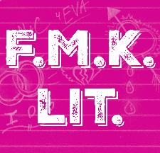 F.M.K. Lit Podcast